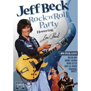 傑夫.貝克 - 搖滾派對:獻給Les Paul DVD   Jeff Beck - Rock 'n' Roll Party - Honouring Les Paul DVD