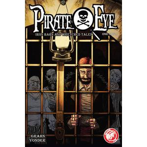 電子書 Pirate Eye: Iron Bars, Wretched Tales