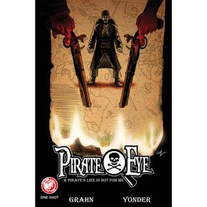電子書 Pirate Eye: A Pirate`s Life is not for me