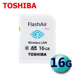 TOSHIBA 東芝 16GB FlashAir WiFi SDHC W-03 無線傳輸 記憶卡